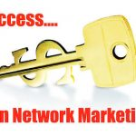 WARNING: A MUST READ 3 WAYS TO NETWORK MARKETING SUCCESS IN ANY NETWORK MARKETING COMPANY IN NIGERIA