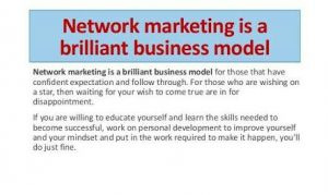 IS NETWORK MARKETING A BUSINESS? : WHY YOU MIGHT STOP THINKING NETWORK MARKETING IS A SCAM