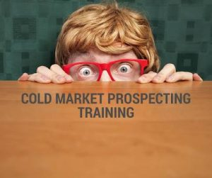 How To Have Success With Cold Market Prospecting.